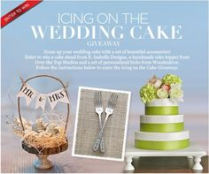*This sweepstakes has ended*  Icing on the Wedding Cake Giveaway - Click to enter!