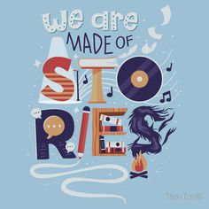 We Are Made of Stories