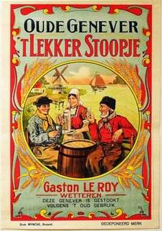 Oude Hollandse reclameposters  Anonymous - 'Oude Genever 't Lekker Stoopje' - ca. 1910