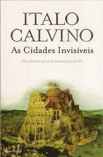 Dos Meus Livros Italo Calvino Cidades Invisiveis Italo Calvino