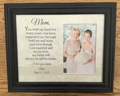 Items similar to mother-of-the-bride-gift, Mother-in-Law-Gift, Mother of the Bride Gift, Mothers Day Personalized--Frame Wedding-Gift-for-Mom on Etsy Mother Daughter Wedding, Mother Of The Bride, Personalised Frames, Personalized Wedding Gifts, In Law Gifts, Gifts For Mom, Wedding Photo Pictures, Wedding Gifts For Parents, Mother Gifts
