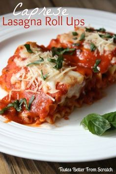 Caprese Lasagna Roll Ups | Tastes Better From Scratch