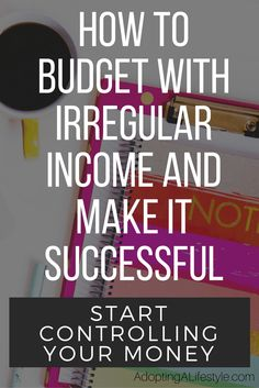 How to Budget with Irregular Income and Make it Successful | Lots of people don't have consistent income. I'm gonna tell you a secret .. You can still budget with irregular income. Click over to see the easy way to make one | irregular income budget | free budget printables | make a budget