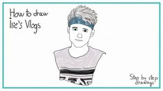 How to draw Ilie's Vlogs #stepbystep #drawings #learnhow