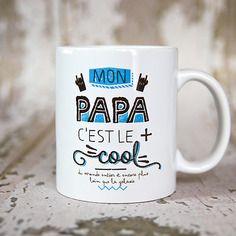 Le mug mon papa c'est le plus cool