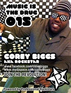 http://soundcloud.com/corey_biggs_aka_rockstar/music-is-the-drug-015-with