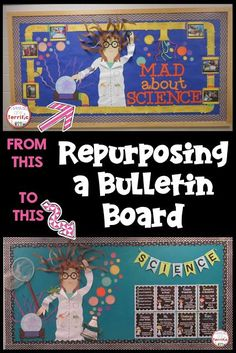 This post shows a way to re-purpose an already-amazing board. STEM and Science bulletin board tutorial! Lots of photos! Science Room, Mad Science, Science Lessons, Teaching Science, Science Activities, Science Experiments, Science Quotes, Physical Science, Science Fair