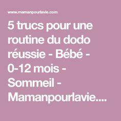 5 trucs pour une routine du dodo réussie - Bébé - 0-12 mois - Sommeil - Mamanpourlavie.com