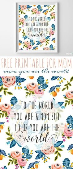 This is a perfect and free Mother's Day Gift Idea. We put our Mother Printable by her bed before waking. Quote for Mother's Day For Mother's Day, grab this free Mother Printable on Frugal Coupon Living. Mom printable, mother printable, mother gift, mother gift ideas, mother birthday printable, floral print.