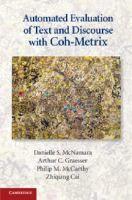 Automated evaluation of text and discourse with Coh-Metrix / Danielle S. McNamara ... [et al.]