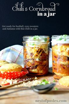 Perfect for tailgating or outdoor Fall parties!  One of my Fall Favorites!  Cornbread & Chili in a jar via Nest of Posies