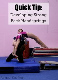 Quick Tip: Developing Strong Back Handsprings - I'm currently working on getting my back handspring! This is an amazing tip! Gymnastics Floor, Gymnastics Tricks, Tumbling Gymnastics, Gymnastics Skills, Gymnastics Coaching, Gymnastics Workout, Gymnastics Games, Preschool Gymnastics, Gymnastics Hair