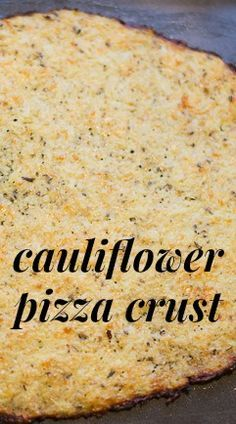 Cauliflower Pizza Crust - Have you tried a cauliflower pizza crust recipe yet? THIS is the one.