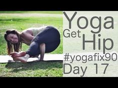 ▶ Get Hip: Day 17 Yoga Fix 90 with Lesley Fightmaster - YouTube (22 minutes)