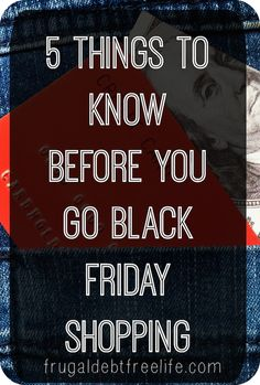 5 things to know before Black Friday shopping Black Friday deals are not always what they appear. Did you know about #1?