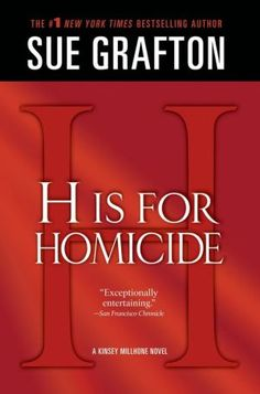 H Is for Homicide (Kinsey Millhone Series #8)