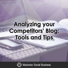 Competitive analysis is a marketing strategy to gather deeper understanding on who your competitors are and what makes their business or, in this case, their blog, tick.