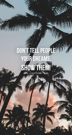 Don't tell people your dreams, show them! Head over to www.V3Apparel.com/MadeToMotivate to download this wallpaper and many more for motivation on the go! / Fitness Motivation / Workout Quotes / Gym Inspiration / Motivational Quotes / Motivation