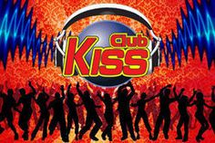Club KISS every Saturday from 10pm-Sunday 2am