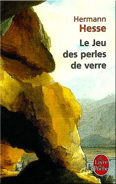 Hermann Hesse. Le jeu des perles de verre