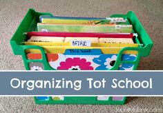 How I Organize Tot School at Home
