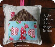 Cute Cottage Door Hanger Tutorial.    by sara ~~ thesplitstitch