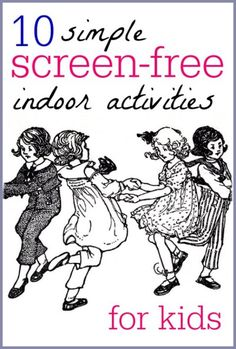 Simple screen free indoor activities for kids. Great ideas for Screen Free Week.