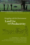 Struggling with the Environment : land use and productivity / edited by Erik Thoen and Tim Soens ; in association with Paul Brassley...[et al.] Publication Turnhout : Brepols, cop. 2015