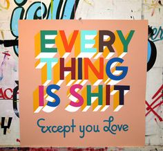 """Image of Everything Is Shit 24"""" Coral in Lettering and Type Design"""