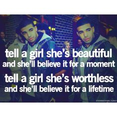 I dont think Drake said this for one minute. But its certainly true.