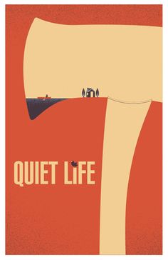 Quiet Life Poster Design 2010  Quiet Life is a band based out of Portland, Oregon.