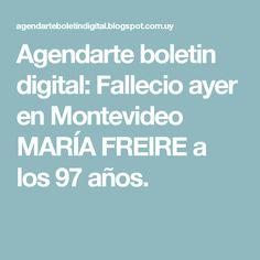 Agendarte boletin digital: Fallecio ayer en Montevideo MARÍA FREIRE a los 97 años.