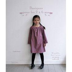 Basiques pour les 2 à 6 ans - 23 modèles de couture avec patrons à taille réelle: Amazon.fr: Carole Favero: Livres