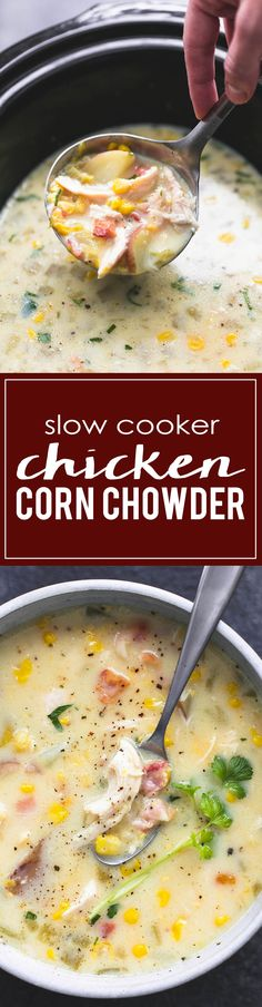 Slow Cooker Chicken Corn Chowder | lecremedelacrumb.com Slow Cooker Corn Chowder, Crockpot Chicken Corn Chowder, Crockpot Chicken And Dressing, Crockpot Frozen Chicken, Crockpot Chicken And Gravy, Easy Crockpot Soup, Bacon Corn Chowder, Corn Chicken, Slow Cooker Soup