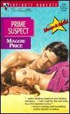 Prime Suspect  (Women To Watch) (Silhouette Intimate Moments, No 816) (Harlequin Intimate Moments, No 816)
