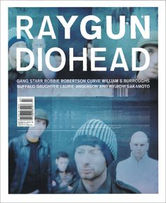 How I loved Ray Gun magazine; this was my favorite cover (thanks for the nostalgia, Graham)