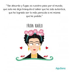Risultati immagini per cosas de frida kahlo Favorite Quotes, Best Quotes, Love Quotes, Inspirational Quotes, Mommy Quotes, Frida Quotes, More Than Words, Spanish Quotes, Positive Quotes