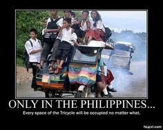 Only in da Philippines :-) Motorized tricycles are a common means of passenger transport everywhere in the Philippines, except on busy major highways and very busy city streets