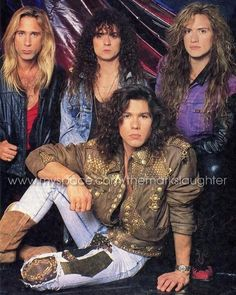 slaughter they used to be my favorite band in the late 80s