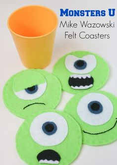Mike Wazowski Felt Coasters -- I can also see these glued to the front of treat bags, too.