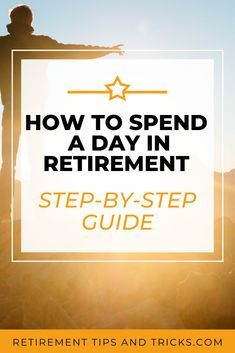 If you're wondering how to spend your day in retirement? This article, is a step-by-step guide on how to spend a typical day in retirement. So you know how to enjoy a healthy, happy & long retirement Preparing For Retirement, Retirement Advice, Retirement Benefits, Happy Retirement, Retirement Parties, Retirement Planning, When Can I Retire, Retirement Strategies, Thing 1