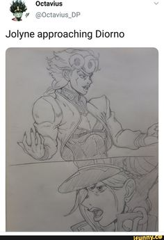 Jolyne approaching Diorno Meanwhile, in an alternate Jojoverse - Meanwhile, in an alternate Jojoverse - iFunny :) Jojo's Bizarre Adventure, Jojo's Adventure, Jojo Bizarre, Jojo Anime, Jojo Memes, Another Anime, Funny Comics, Character Design, Funny Memes
