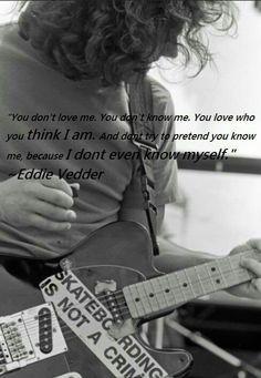 Eddie Vedder in Rome, Italy, Lance Mercer. Rock Roll, Ed Vedder, Restless Soul, Pearl Jam Eddie Vedder, You Dont Love Me, The Best Revenge, Great Bands, Trending Topics, Lyric Quotes