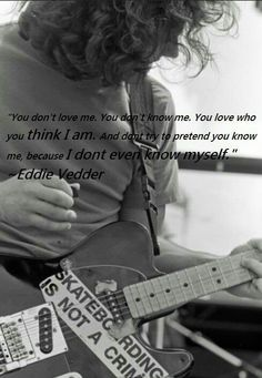 Ed~that's where your wrong dude..I love you and your beautiful music!! xx
