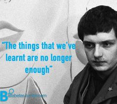 """""""The things that we've learnt are no longer enough""""  ― Ian Curtis  #Recordando"""