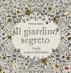 Il giardino segreto. Giochi in punta di pennino di Johanna Basford http://www.amazon.it/dp/8861455018/ref=cm_sw_r_pi_dp_n5PGvb0FG85ZQ