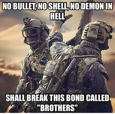 Brother fight together, Airsoft Military Humor, Military Life, Military Army, Army Mom, Humor Militar, Airsoft, Xbox Game, Army Quotes, Soldier Quotes