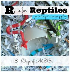 R is for Reptiles - Painting & Sensory Play by Crayon Box Chronicles (31 Days of ABCs Series)
