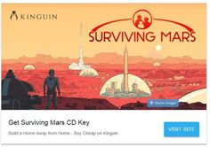 Surviving Mars is a beautifully designed simulation of a mission to establish the first Martian colony.Use available resources, research new technologies and turn your humble outpost into a sprawling city. Get the game CHEAPER with Kinguin!