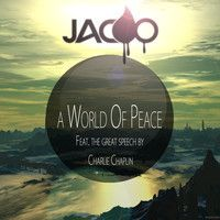 A World Of Peace by Jacoo -- Beautiful song; I just had to share it!